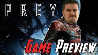 Prey - Angry Game Preview