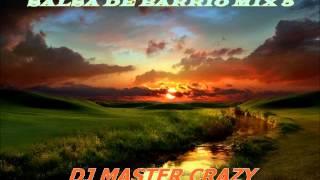 salsa de barrio mix 5 dj master crazy la bestia del perrateo