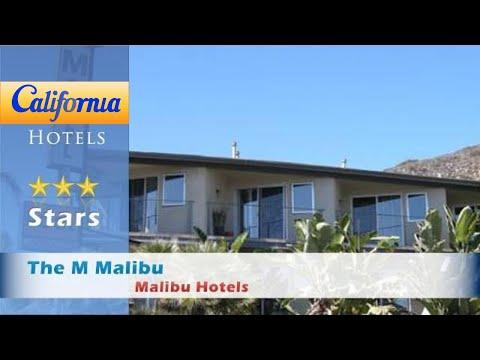 The M Malibu, Malibu Hotels - California
