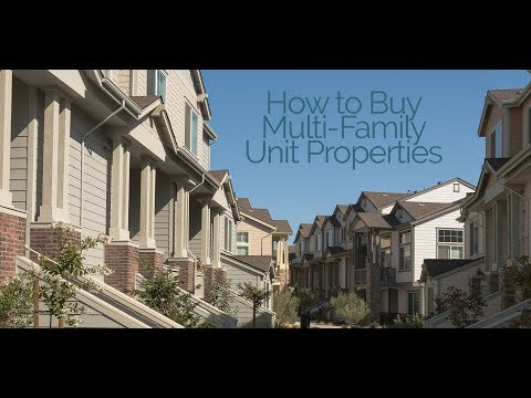 How to Buy Multi-Family Unit Properties