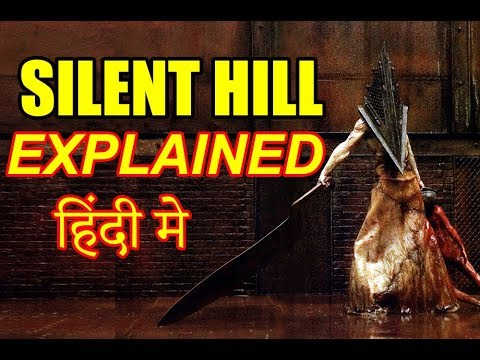 Silent Hill 2006 Movie Explained In Hindi Silent Hill Movie