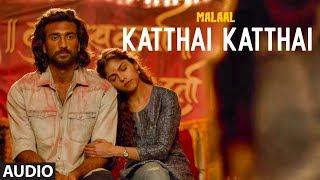 Full Audio KATTHAI KATTHAI Sharmin Segal Meezaan Sanjay Leela Bhansali SHREYA GHOSHAL