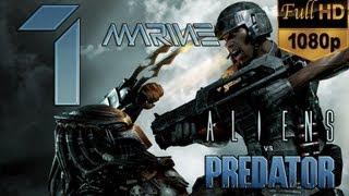 Aliens vs Predator: Español Walkthrough | Campaña Marine Parte 1 | Dx11 1080p