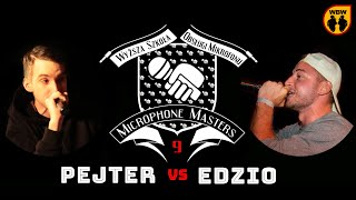 EDZIO vs PEJTER @ Microphone Masters 9 @ freestyle battle