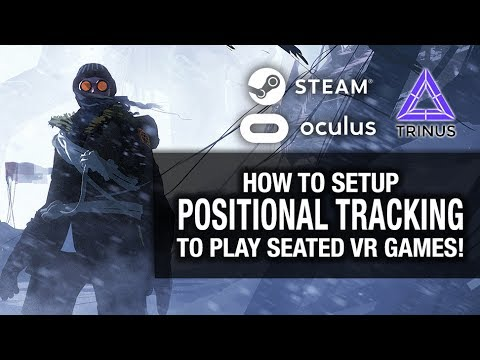 HOW TO SETUP POSITIONAL TRACKING FOR PSVR SEATED GAMES // PS MOVE, TRINUS VR, VR GAMEPLAY