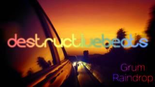 [House] Grum - Raindrop (Original Mix)