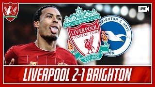 VAN DIJK DOUBLE PUTS LFC 11 POINTS CLEAR | Liverpool 2-1 Brighton Match Reaction