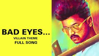 Gambar cover Bad Eyes…Villain Theme - Full Audio Song - Kaththi