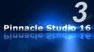 3_Видеомонтаж в Pinnacle Studio 16 - Видео на таймлайн