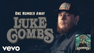 luke combs   one number away audio