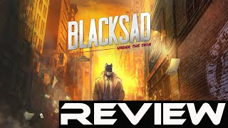 Blacksad Under The Skin - Quick Review (Video Game Video Review)