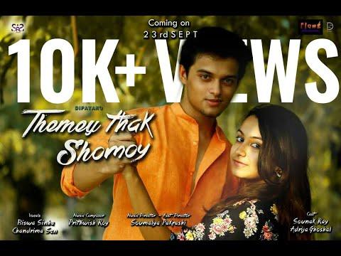 Themey Thak Shomoy | Romantic Bengali Music Video (Official Video) |