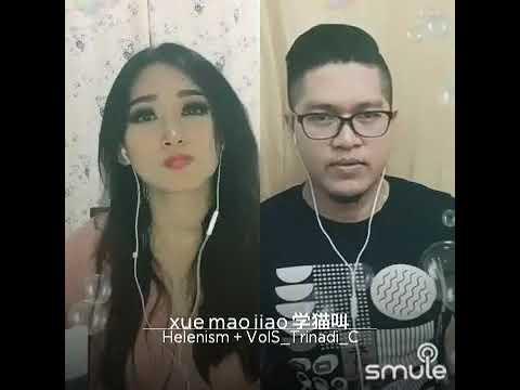 Xue Mao Jiao - Helen Feat Trinadi Cheng