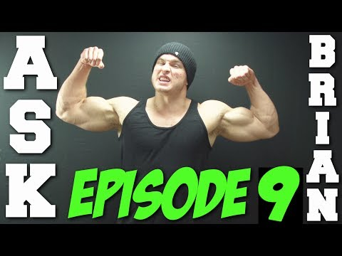Ask Brian Ep. 9 - First Fist Fight, Ideal Physiques & Naming BTW