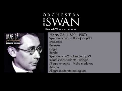 Orchestra of the Swan - Hans Gál Symphony no1 and no2