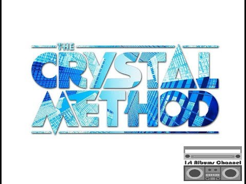The Crystal Method - Greatest Hits Vol.2 of 3 [Unofficial]