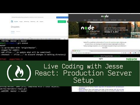 React: Production Server Setup - Live Coding with Jesse