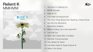 Relient K - MMHMM (Full Album Audio)