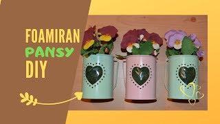 Pansy part 2 I Easter DIY flower pot I Foamiran Decoration