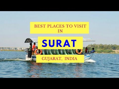 Best Places to Visit in Surat Gujarat, Sightseeing | Tourist Attractions in Surat