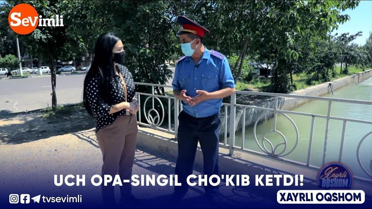 Xayrli Oqshom - UCH OPA-SINGIL CHO'KIB KETDI!