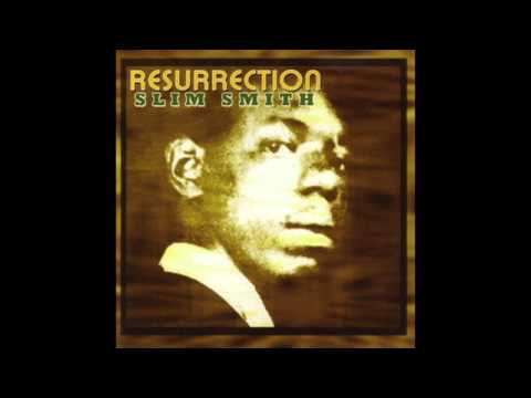 Slim Smith - Resurrection (Full Album)