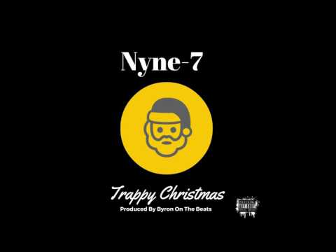 Nyne7 Feat 2Xclusive A Trappy Christmas