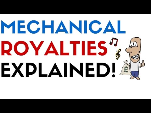WHAT ARE MECHANICAL ROYALTIES?