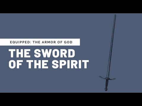 The Sword of the Spirit with Chris Kennedy