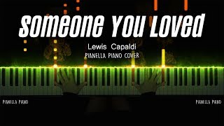 Lewis Capaldi - Someone You Loved | Piano Cover by Pianella Piano