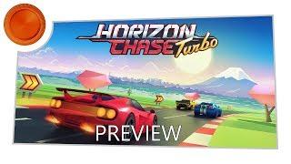 Horizon Chase Turbo - Preview - Xbox One