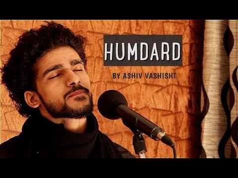 HUMDARD || ARIJIT SINGH || EK VILLAIN || ASHIV VASHISHT COVER