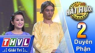 THVL | Cặp đôi hài hước 2018 – Tập 2[3]: Bá Hộ Hợi - Bảo Chu, Sơn Ca