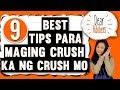 Dear Adobers 9 Best Tips Para Maging Crush Ka Ng Crush Mo mp3