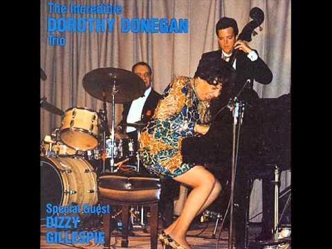 Dorothy Donegan with Dizzy Gillespie - Sweet Lorraine