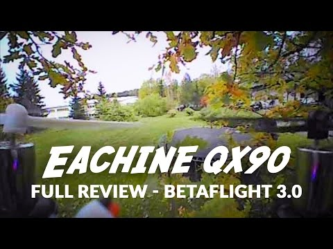 Eachine QX90 Micro FPV copter review - Betaflight 3.0 flying in acro mode!