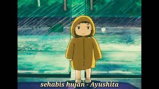 Ayushita - sehabis hujan (lirik)