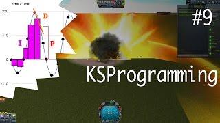 Kerbal Space Programming - Part 9 - We