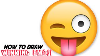 How to Draw Emojis - Winking With Tongue Out Emoji