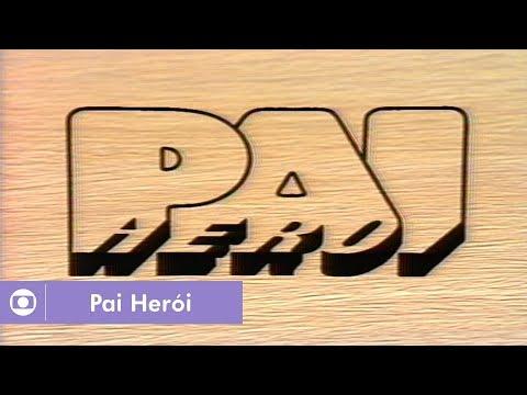 Pai Herói (1979): confira a abertura da novela
