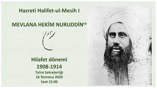 Halifet-ul-Mesih I Hazret Mevlana Hekim Nuruddin'in (ra) Hilafet Dönemi 1908-1914