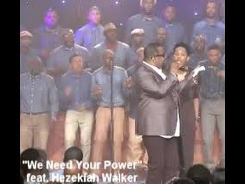 Deitrick Haddon - We need your power (feat. Hezekiah Walker)