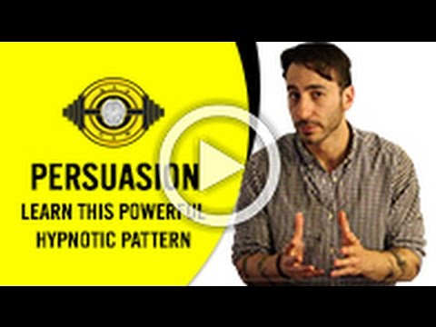 NLP Persuasion Learn This Powerful Hypnotic Pattern