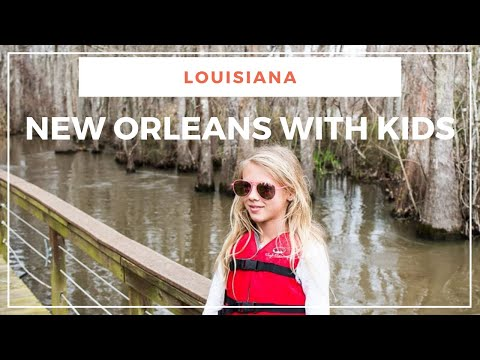 Best things to do in New Orleans with Kids