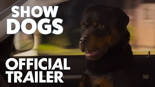 Show Dogs | Official Trailer | In Theaters May 18