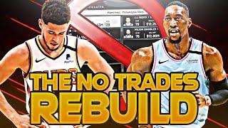 THE NO TRADES REBUILD CHALLENGE! (NBA 2K20)