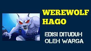 DITUDUH OLEH WARGA PAS MAIN WEREWOLF DI HAGO