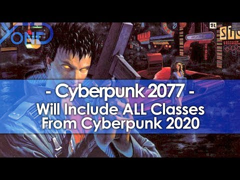 Cyberpunk 2077 Will Feature ALL Classes from Cyberpunk 2020 (Yes, Including Rockerboy & Media)