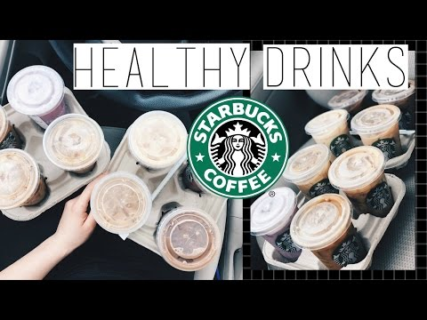 8 HEALTHY STARBUCKS DRINKS STARBUCKS Life Hacks You HAVE to KNOW