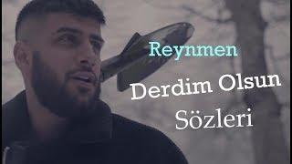 Reynmen - Derdim Olsun Sözleri | Lyrics